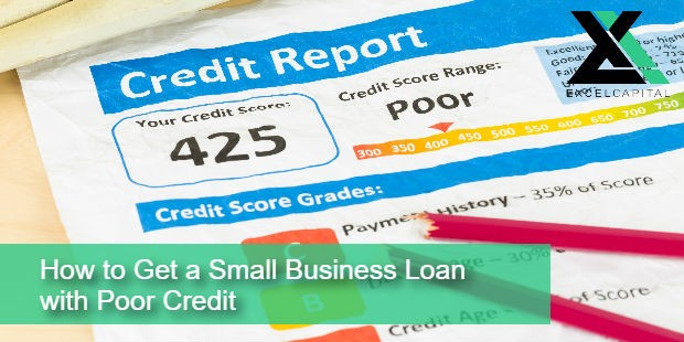 How to Get a Small Business Loan with Poor Credit