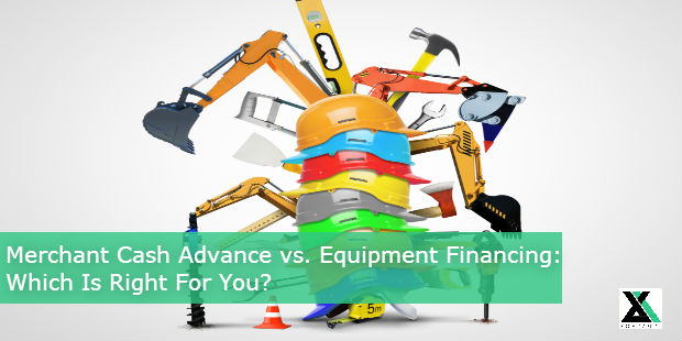 Merchant Cash Advance vs. Equipment Financing: Which Is Right For You?