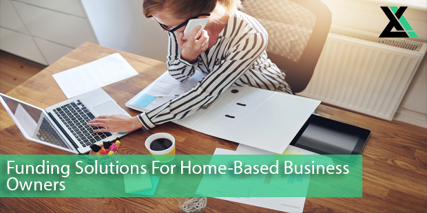 Funding Solutions For Home-Based Business Owners