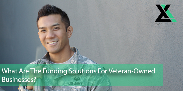 What Are The Funding Solutions For Veteran-Owned Businesses