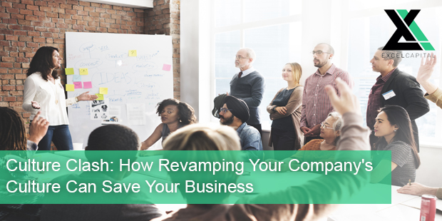 Culture Clash: How Revamping Your Company's Culture Can Save Your Business