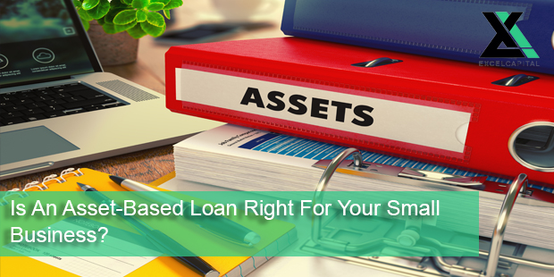 Is an Asset-Based Loan Right for Your Small Business?