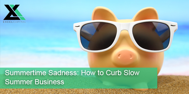 Summertime Sadness: How to Curb Slow Summer Business