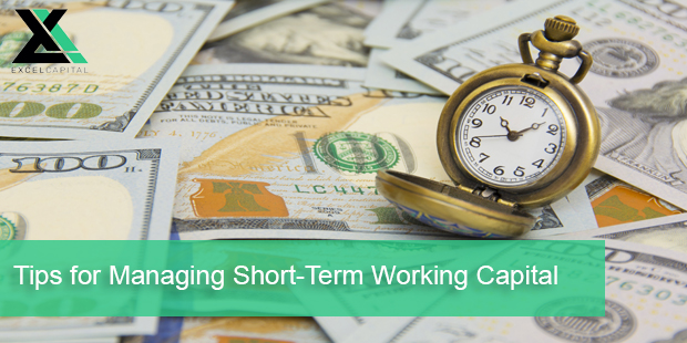 Tips for Managing Short-Term Working Capital