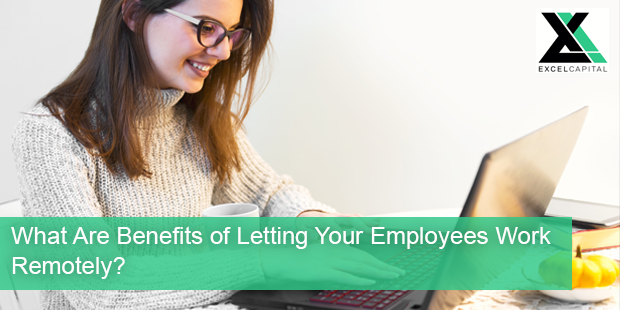 What Are Benefits of Letting Your Employees Work Remotely