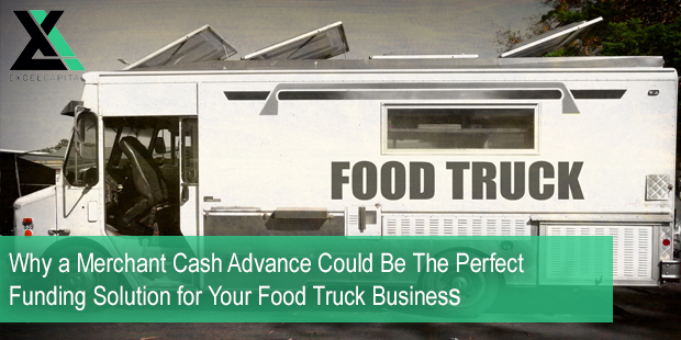 funding for food trucks | Excel Capital Management