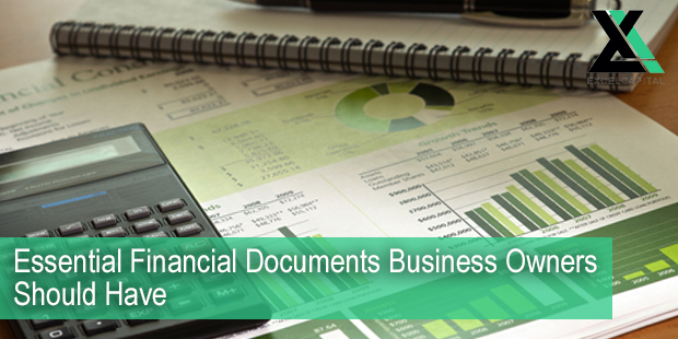 Essential Financial Documents Business Owners Should Have | Excel Capital Management