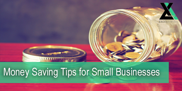 Money Saving Tips for Small Businesses | Excel Capital Management