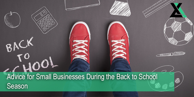 Advice for Small Businesses During the Back to School Season | Excel Capital Management