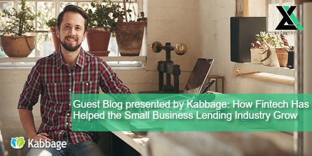 Guest Blog presented by Kabbage: How Fintech Has Helped the Small Business Lending Industry Grow