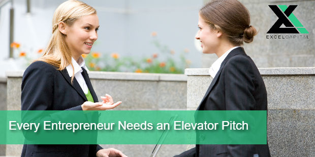 Every Entrepreneur Needs an Elevator Pitch | Excel Capital Management