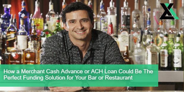 ACH Cash Advance or ACH Loan for Your Bar or Restaurant