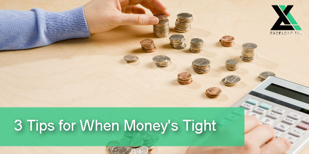 3 Tips for When Money's Tight | Excel Capital Management