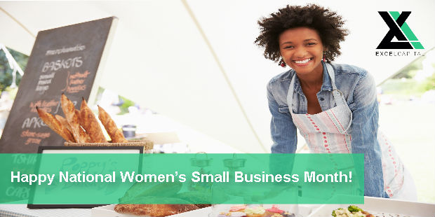 Happy National Women's Small Business Month | Excel Capital Management