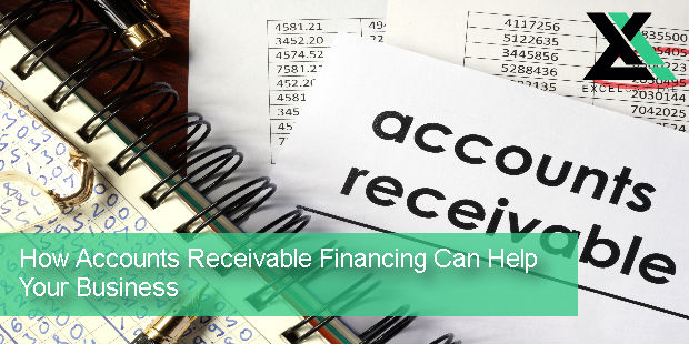 How Accounts Receivable Financing Can Help Your Business | Excel Capital Management