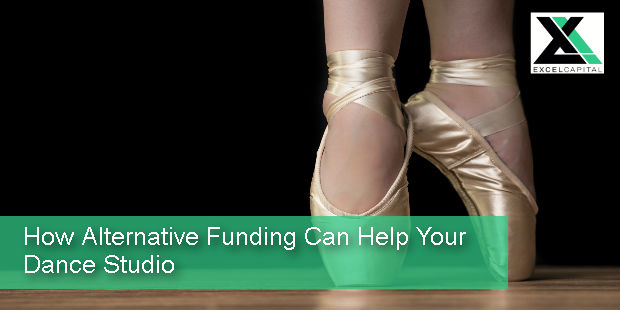 How Alternative Funding Can Help Your Dance Studio | Excel Capital Management