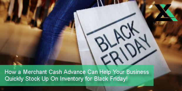 How a Merchant Cash Advance Can Help Your Business Quickly Stock Up On Inventory for Black Friday! | Excel Capital Management