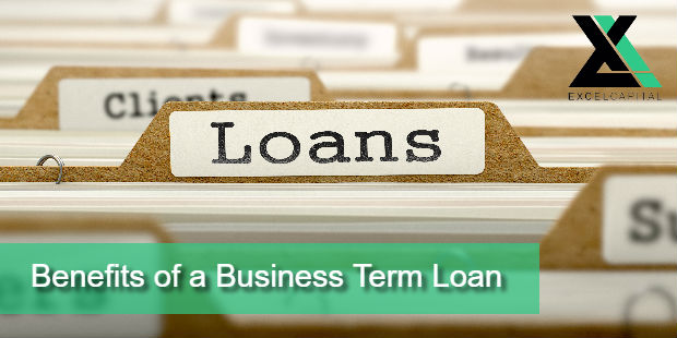 Benefits of a Business Term Loan | Excel Capital Management