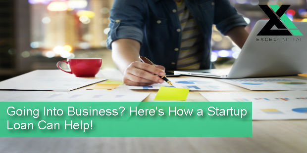 Going Into Business? Heres How a Startup Loan Can Help | Excel Capital Management