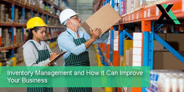 Inventory Management and How It Can Improve Your Business | Excel Capital Management