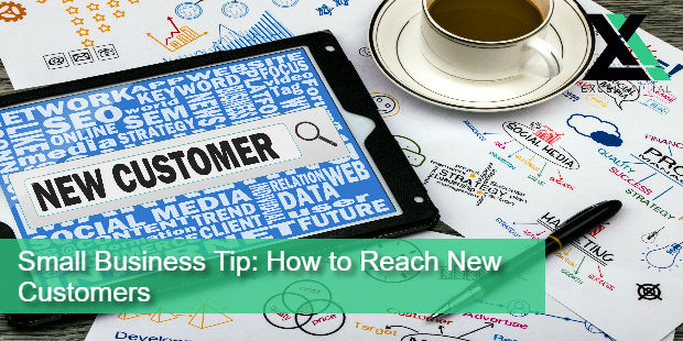 Small Business Tip: How to Reach New Customers | Excel Capital Management