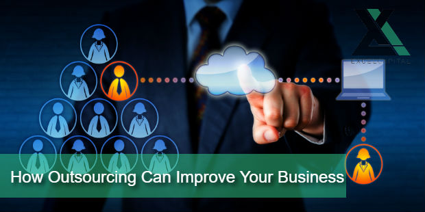 How Outsourcing Can Improve Your Business | Excel Capital Management
