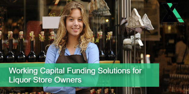 Working Capital Funding Solutions for Liquor Store Owners | Excel Capital Management