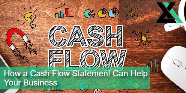How a Cash Flow Statement Can Help Your Business | Excel Capital Management