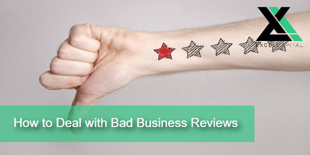 How to Deal with Bad Business Reviews | Excel Capital Managment