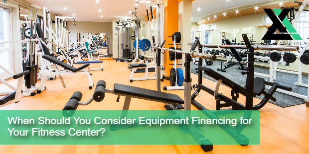 When Should You Consider Equipment Financing for Your Fitness Center? | Excel Capital Management