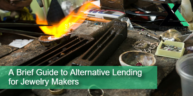 A Brief Guide to Alternative Lending for Jewelry Makers | Excel Capital Management