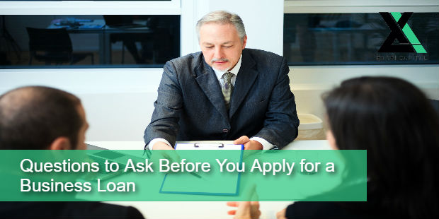 Questions to Ask Before You Apply for a Business Loan | Excel Capital Management