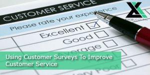 Using Customer Surveys To Improve Customer Service | Excel Capital Management