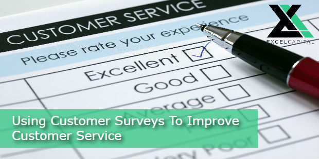Using Customer Surveys To Improve Customer Service | Excel Capital Management