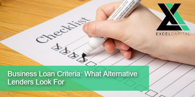 Business Loan Criteria What Alternative Lenders Look For
