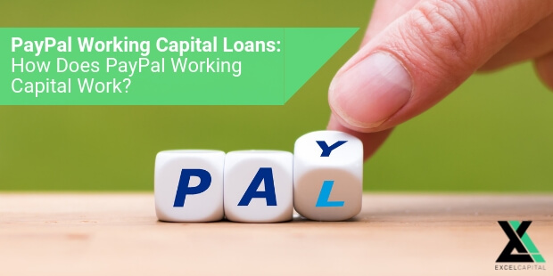 EXCELCAPITAL - PAYPAL WORKING CAPITAL LOAN