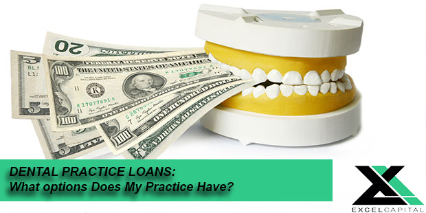 Dental practice office loans: What options does my practice have?