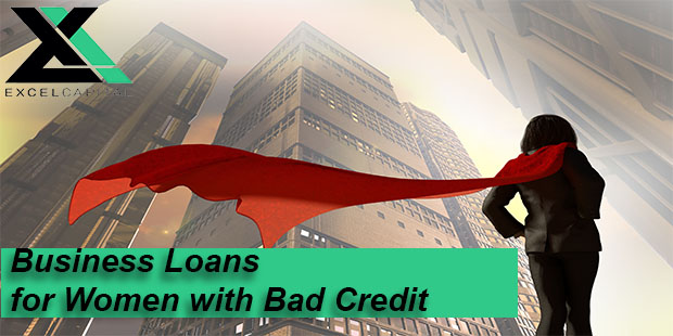 Business Loans for Women with Bad Credit | Excel Capital