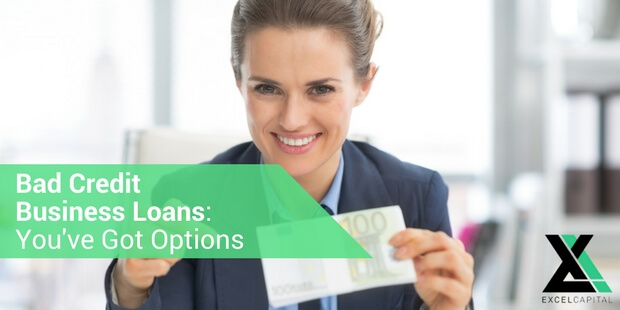 EXCEL CAPITAL - BAD CREDIT BUSINESS LOANS