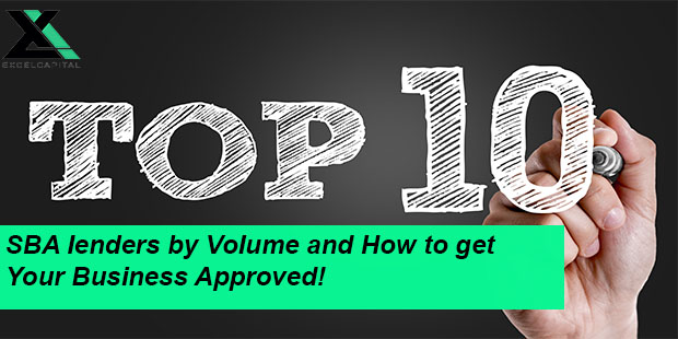 Top 10 SBA Lenders | Excel Capital