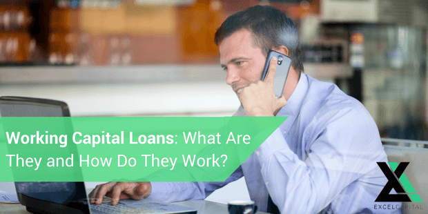 Working Capital Loans : What Are They and How Do They Work?