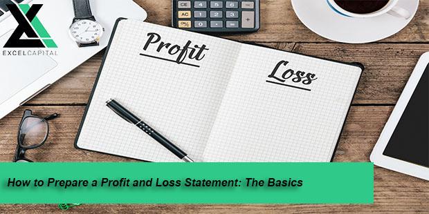 Profit And Loss Statement Basics Excel Capital Management