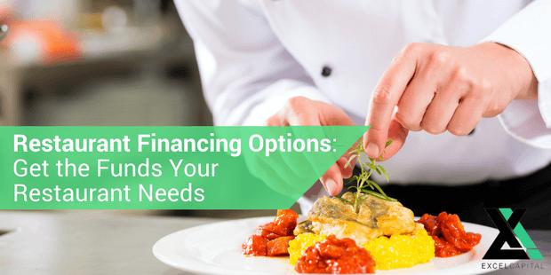 RESTAURANT FINANCING OPTIONS - EXCEL CAPITAL