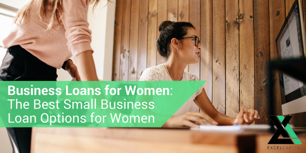 EXCEL CAPITAL - BUSINESS LOANS FOR WOMEN