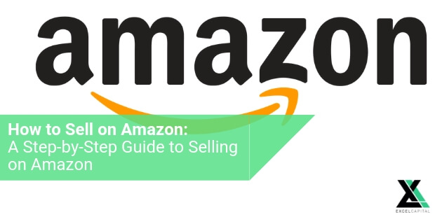 EXCELCAPITAL - HOW TO SELL ON AMAZON