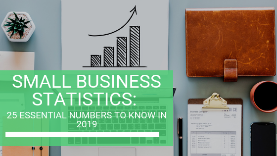 Small Business Statistics for 2019