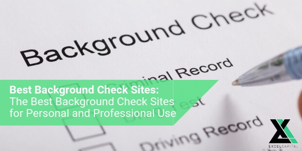EXCELCAPITAL - BEST BACKGROUND CHECK SITES