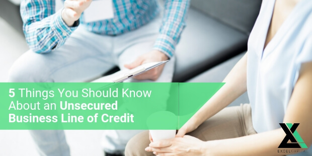 5 Things You Should Know About an Unsecured Business Line of Credit