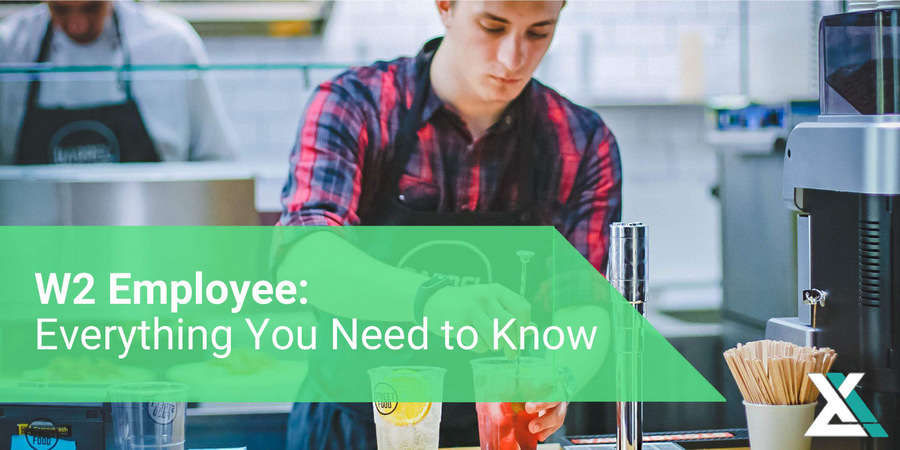W2 Employee: Everything You Need to Know