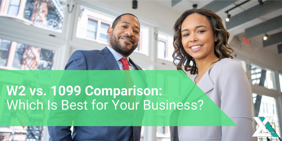 1099 vs. W2 Comparison: Which Is Best When Hiring for Your Business?